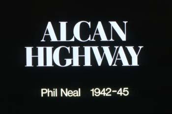 "Title card for slide show ""Alcan Highway"